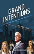 Grand Intentions