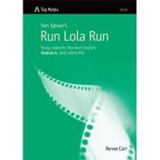 Top Notes Run Lola Run Standard Module A 2015-2020 HSC
