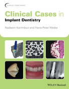 Clinical Cases in Implant Dentistry (Clinical Cases