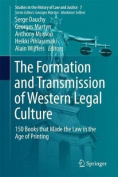 The Formation and Transmission of Western Legal Culture