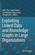 Exploiting Linked Data and Knowledge Graphs for Large Organisations