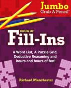 Jumbo Grab a Pencil Book of Fill-Ins