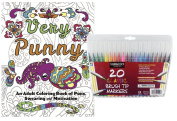 Very Punny: An Adult Colouring Book of Puns, Swearing & Motivation, and Sargent Art Firm Brush Tip Markers in a Case, Set of 20