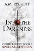 Into the Darkness (Cathell) [Special Edition]