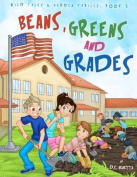 Beans, Greens and Grades Coloring Book
