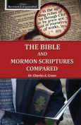 The Bible and Mormon Scriptures Compared
