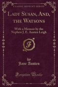 Lady Susan, And, the Watsons