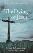 The Dying of Jesus