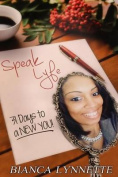 Speak Lyfe