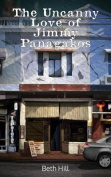 The Uncanny Love of Jimmy Panagakos
