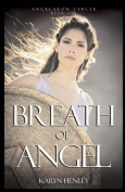 Breath of Angel (Angelaeon Circle