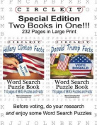 Special Edition, Two Books in One!!! Circle It, Hillary Clinton Facts and Donald Trump Facts, Word Search, Puzzle Book [Large Print]