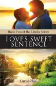 Love's Sweet Sentence (Lincks)