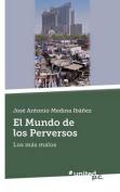 El Mundo de Los Perversos [Spanish]