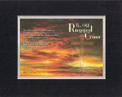 The old rugged Cross . . . 28cm x 36cm Biblical/Religious Verses set in Double Bevelled Matting(Black on White) - A Timeless and Priceless Poetry Keepsake Collection