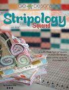 G.E. Designs Stripology Squared, Full Colour Softcover Quilt Pattern Book