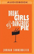 Drums, Girls, and Dangerous Pie [Audio]