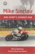 Mike Sinclair King Kennys Spannerman