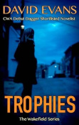Trophies (Wakefield Series)