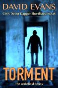 Torment (Wakefield Series)