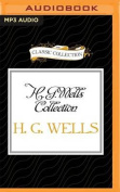 H. G. Wells Collection [Audio]