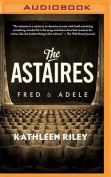 The Astaires: Fred & Adele [Audio]