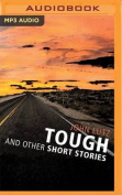 Tough and Other Short Stories [Audio]