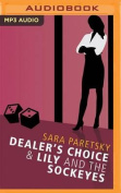 Dealer's Choice and Lily and the Sockeyes [Audio]