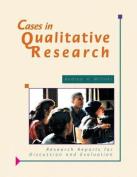Cases in Qualitative Research