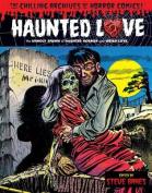 Haunted Love: Volume 1