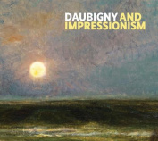 Daubigny and Impressionism
