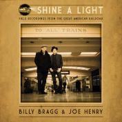 Shine A Light CD by Billy Bragg & Joe Henry 1Disc