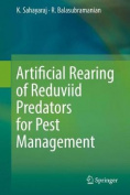 Artificial Rearing of Reduviid Predators for Pest Management