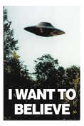 I Want To Believe X-Files UFO Poster Gloss Laminated - 91.5 x 61cms