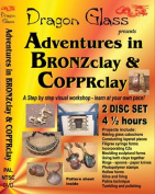 Adventures in BRONZclay & COPPRclay DVD - 2 disc - 4.5 hours