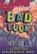 Bad Luck (Bad Books)
