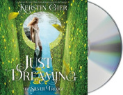 Just Dreaming (Silver Trilogy) [Audio]