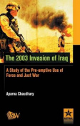 The 2003 Invasion of Iraq