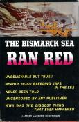 THE BISMARCK SEA RAN RED