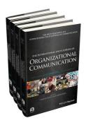 The International Encyclopedia of Organizational Communication