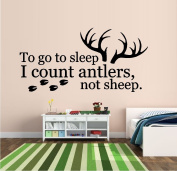 TO GO TO SLEEP I COUNT ANTLERS NOT SHEEP #22