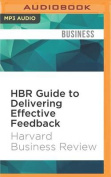 HBR Guide to Delivering Effective Feedback  [Audio]