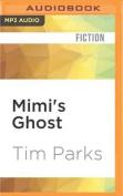 Mimi's Ghost  [Audio]