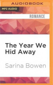 The Year We Hid Away  [Audio]