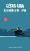 Las Noches de Flores / The Nights of Flores [Spanish]