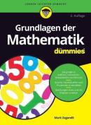 Grundlagen der Mathematik Fur Dummies  [GER]