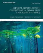MyCounselingLab with Pearson eText -- Access Card -- for Clinical Mental Health Counseling in Community and Agency Settings