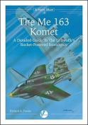 The Messerschmitt Me 163
