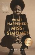 What Happened, Miss Simone?