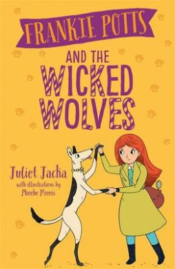 Frankie Potts and the Wicked Wolves